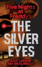 Five Nights at Freddy's The Silver Eyes (Offical) by Scott_Scawthon