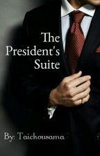The Presidents Suite. (BoyxBoy) by Psychopathix