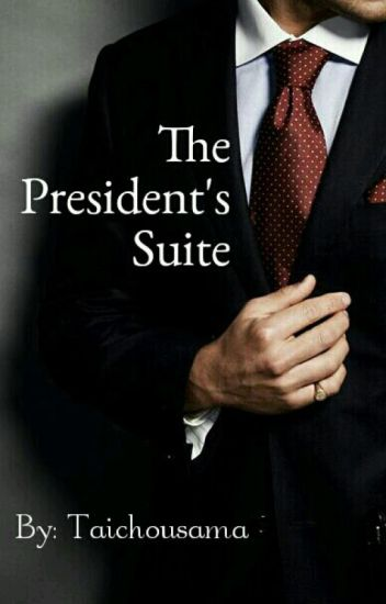 The Presidents Suite. (BoyxBoy)