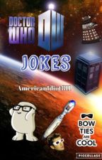 Funny Doctor Who Jokes by AmericanIdiot811