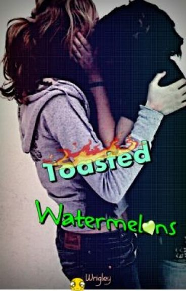 Toasted Watermelons [GirlxGirl] by Wrigley