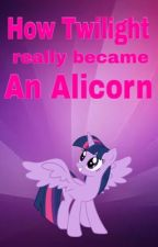 How Twilight really became an alicorn by Damcclub