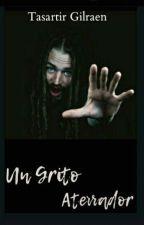 Un Grito Desgarrador by Elsita82