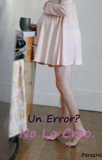 Un Error? No lo creo.