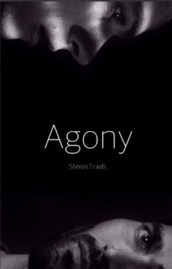 Agony (Sequel to Hunger)