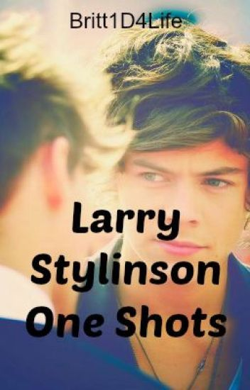 ~Larry Stylinson One Shots~