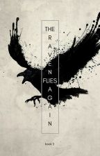 The Raven Flies Again (On Hiatus) by JediTimelady