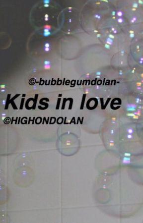 Kids in love// e•d by -bubblegumdolan-