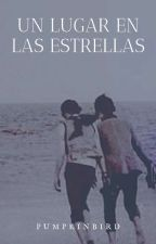 Un lugar en las estrellas  {Ryden} by OrquideasEnLaAlacena