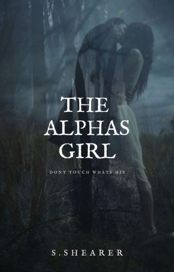 The Alphas Girl