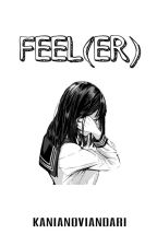 Feel(er) by kanianvndr