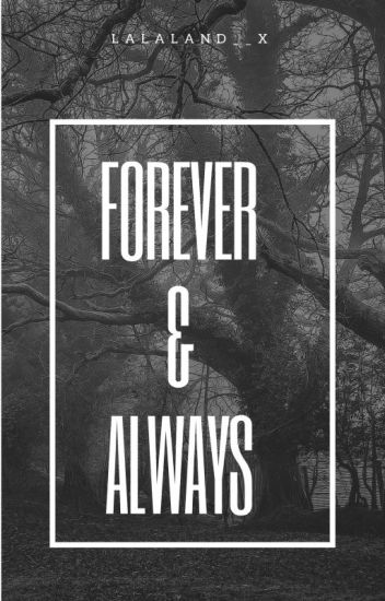 Forever and always [boyxboy][completed]