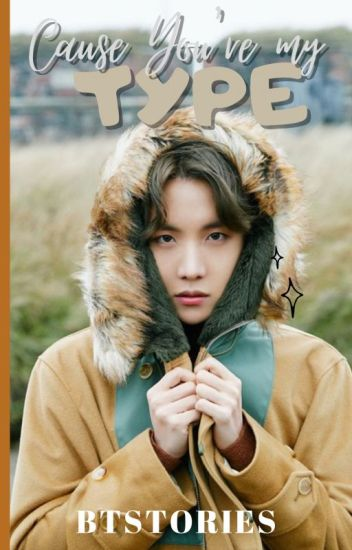 Cause You're My Type [J-HOPE]