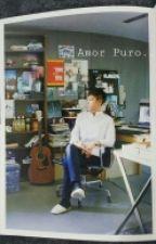 AMOR PURO  by BiCc70