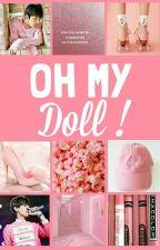 Oh My Doll! by cik_lalang