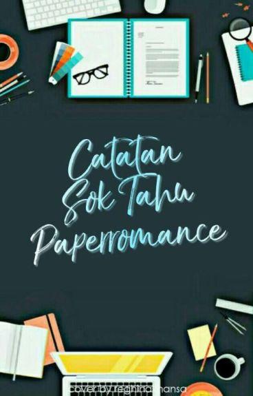 Catatan Sok Tahu Paperromance