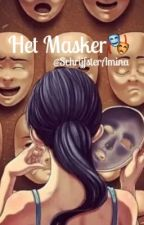 Het masker by SchrijfsterAmina