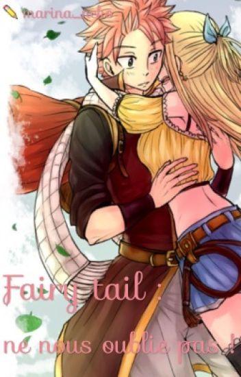 Fairy tail : ne nous oublie pas !