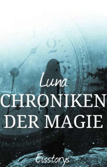 Chroniken der Magie - Luna