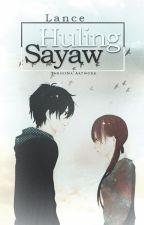 Huling Sayaw by Lanceyw