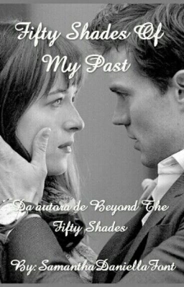 Fifty Shades Of My Past