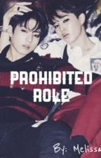 Prohibited Role | JiKook ✔️ by MelissaJiyong