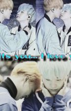 Its you.. I love you ( Yoonmin fanfic ) by YoonMinJin