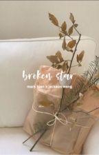 broken star ❁๛ markson by kryenni