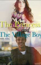 The Princess and The Village Boy by _Mellark_Everdeen_