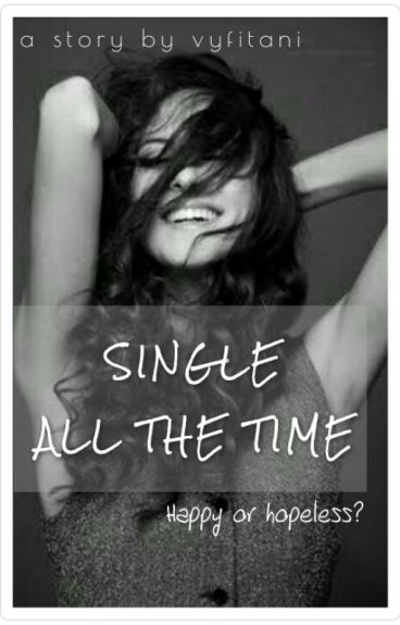 Single All The Time
