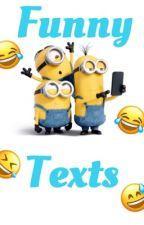 Funny Texts by lookitsxvictoria