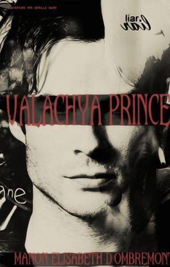 Valachya Prince † Origin {Arc 1}