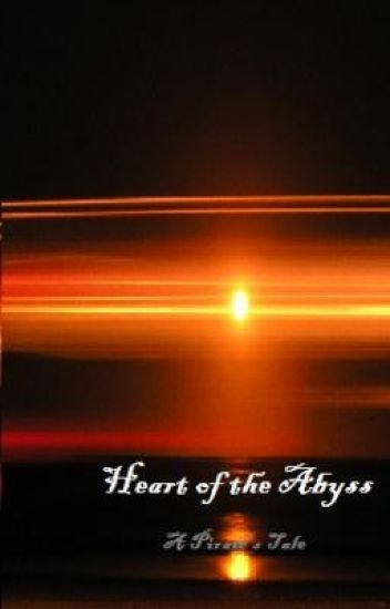Heart of the Abyss (A Pirate's Tale)