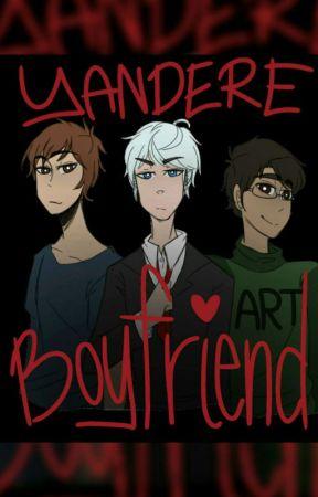 Yandere Boyfriend Scenarios by dumblove143