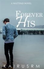 Forever His by kairusrm