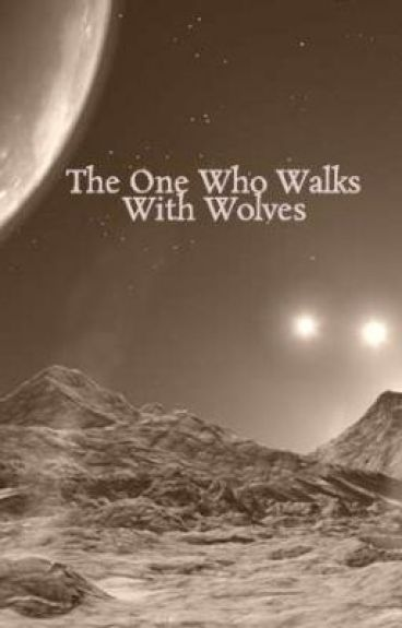 The One Who Walks With Wolves