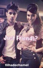 Just Friends? by PQPMalu