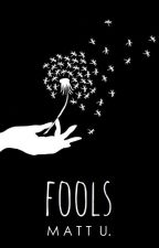 Fools by matthieu-