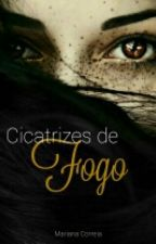 Cicatrizes de Fogo by lost_fangirl_s2