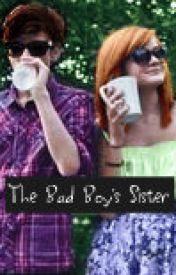 The Bad Boy's Sister by Kaeecoee