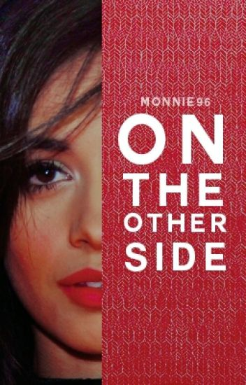 On the other side (Camila/You/Lauren)