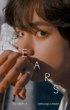 Tears - BTS V x Reader by iluvskpop6900