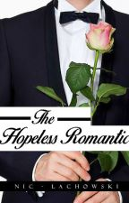 The Hopeless Romantic |BL| -Coming Soon- by OmnipotentSadist
