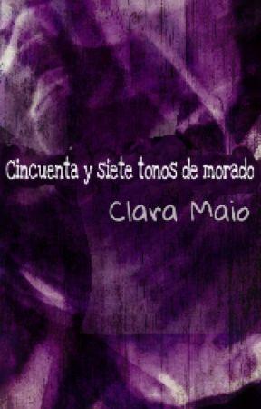 Cincuenta y siete tonos de morado by ClaraMaio