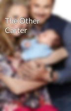 The Other Carter by carterfamily