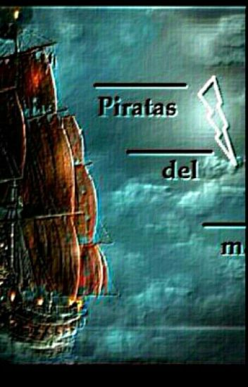 Piratas del mar(percy jackson)