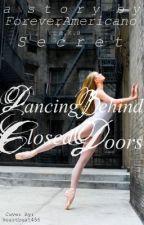 Dancing behind closed doors by ForeverAmericano