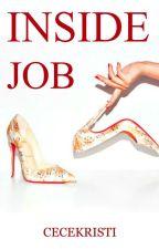 Inside Job by cecekristi