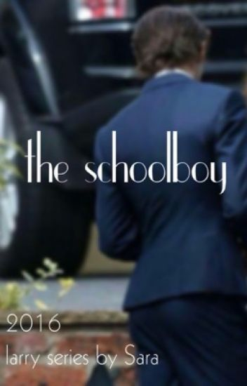 the schoolboy ~ 2016 larry series by Sara #Wattys2016
