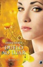 Duelo ao Luar - 03 - Nightshade by VanessaMottAlmeida